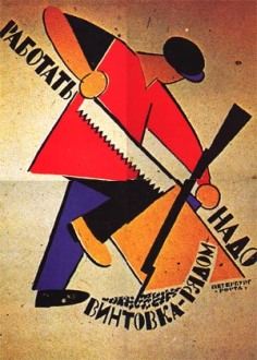 "Soviet Poster, ""We work, but the gun in close at hand,"" 1922"