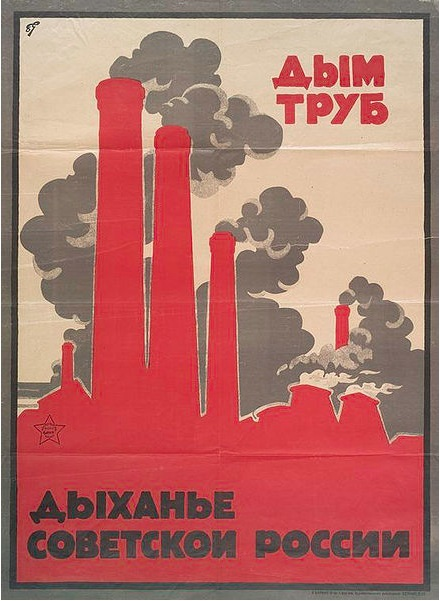 """Soviet Poster, 'The Smoke of Chimneys is the Breath of Soviet Russia,"""" 1930s"""